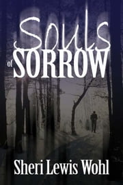 Souls of Sorrow ebook by Sheri Lewis Wohl