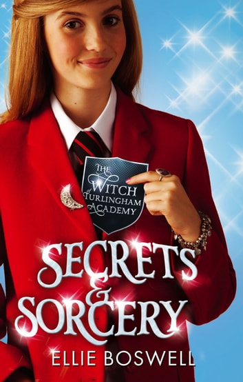 Secrets and Sorcery - Book 3 ebook by Ellie Boswell