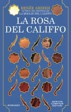 Ebook La rosa del califfo di
