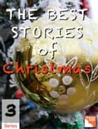 The Best Christmas Series 3 - Best Christmas Series ebook by Frances Browne, Willa Cather, E.T.A Hoffman