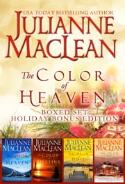 The Color of Heaven Series Boxed Set - Holiday Edition - (Books 1-3 plus a full-length holiday bonus novel) ebook by Julianne MacLean