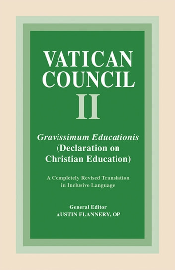Gravissimum Educationis - Declaration on Christian Education ebook by