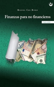 Finanzas para no financieros ebook by Kobo.Web.Store.Products.Fields.ContributorFieldViewModel