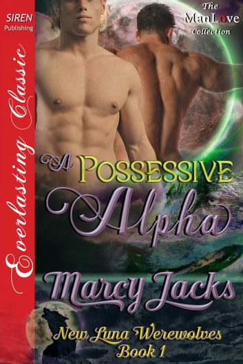 A Possessive Alpha ebook by Marcy Jacks
