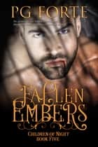 Fallen Embers ebook by PG Forte
