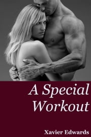 A Special Workout ebook by Xavier Edwards