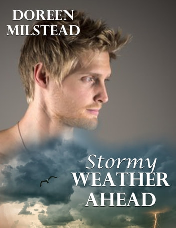 Stormy Weather Ahead eBook by Doreen Milstead