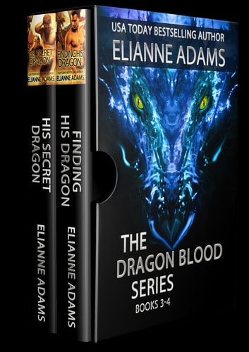 The Dragon Blood Series: Books 3 & 4 ebook by Élianne Adams