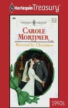 Married By Christmas ebook by Carole Mortimer