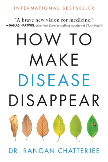 How to Make Disease Disappear ebook by Rangan Chatterjee