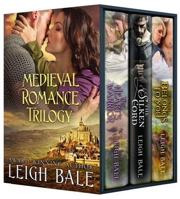 Medieval Romance Trilogy ebook by Leigh Bale