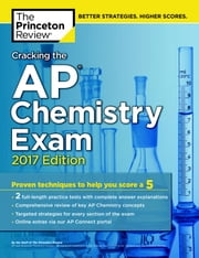 Cracking the AP Chemistry Exam, 2017 Edition ebook by Princeton Review