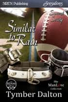Similar to Rain ebook by Tymber Dalton