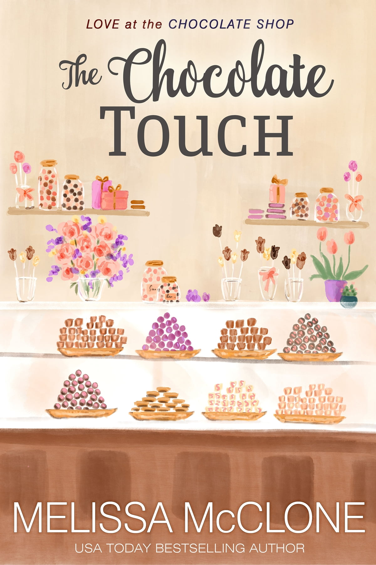 The Chocolate Touch eBook by Melissa McClone - 9781946772343 ...
