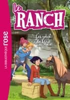 Le Ranch 18 - Les yeux de Miro ebook by Télé Images Kids