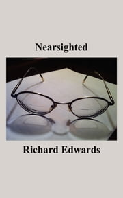 Nearsighted ebook by Richard Edwards