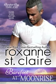 Barefoot at Moonrise ebook by Roxanne St. Claire