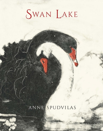 Swan Lake ebook by Anne Spudvilas