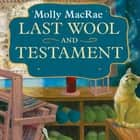 Last Wool and Testament - A Haunted Yarn Shop Mystery audiobook by Molly MacRae, Emily Durante