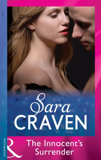 The Innocent's Surrender (Mills & Boon Modern) ebook by Sara Craven