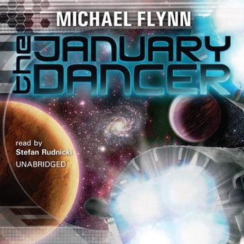 The January Dancer audiobook by Michael Flynn,Emily Janice Card