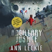 Ancillary Justice audiobook by Ann Leckie