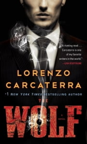 The Wolf - A Novel ebook by Lorenzo Carcaterra