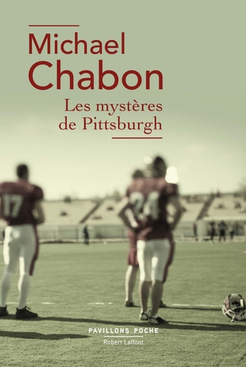 Les Mystères de Pittsburgh ebook by Michael CHABON