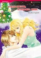 Italian Doctor, Sleigh-Bell Bride (Harlequin Comics) - Harlequin Comics ebook by Sarah Morgan, Miyako Fujiomi