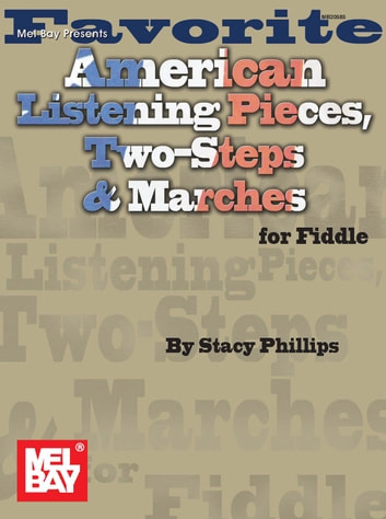 Favorite American Listening Pieces Two Steps Marches For Fiddle