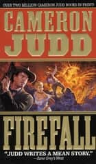 Firefall ebook by Cameron Judd