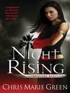 Night Rising ebook by Chris Marie Green