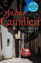 Excursion to Tindari ebook by Andrea Camilleri