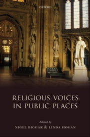 Religious Voices in Public Places ebook by Nigel Biggar,Linda Hogan