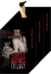 The Complete Nightmares Trilogy ebook by Demelza Carlton