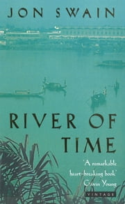 River Of Time ebook by Jon Swain