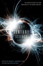 21st Century Science Fiction ebook by David G. Hartwell, Patrick Nielsen Hayden