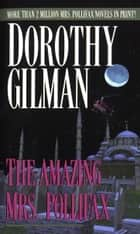 The Amazing Mrs. Pollifax ebook by Dorothy Gilman