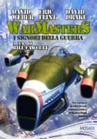 Warmasters I signori della guerra ebook by David Weber,Eric Flint,David Drake