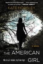 The American Girl ebook by Kate Horsley