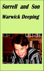 Sorrell and Son ebook by Warwick Deeping