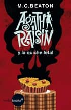 Agatha Raisin y la quiche letal ebook by M.C. Beaton