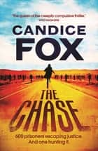 The Chase ebook by Candice Fox