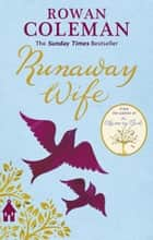 Runaway Wife ebook by Rowan Coleman