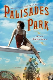 Palisades Park ebook by Alan Brennert
