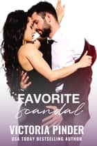 Favorite Scandal ebook by Victoria Pinder