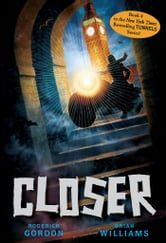 Tunnels #4: Closer ebook by Roderick Gordon,Brian Williams