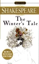 The Winter's Tale ebook by William Shakespeare,Sylvan Barnet
