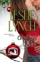 Christmas Hope - An Appalachian Foothills Holiday novella ebook by Leslie Lynch