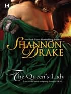 The Queen's Lady (Mills & Boon M&B) ebook by Shannon Drake
